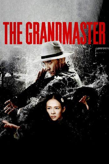 Poster of The Grandmaster 2013 Full Hindi Dual Audio Movie Download BluRay Hd 720p