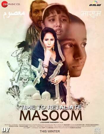 Time To Retaliate MASOOM 2019 Hindi 720p HDRip ESubs
