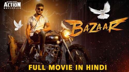 Bazaar 2019 Hindi Dubbed Full Movie 480p Download