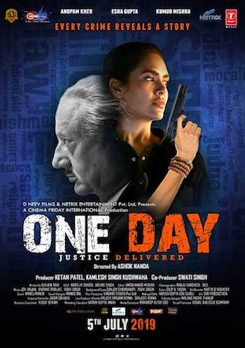 One Day Justice Delivered 2019 Hindi Full Movie Download