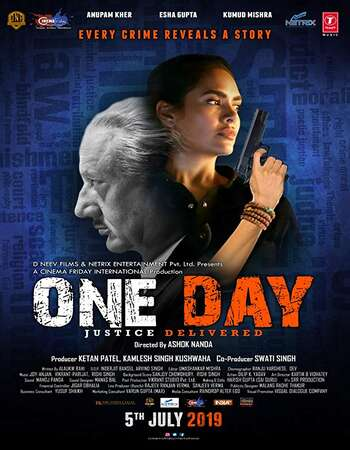 One Day Justice Delivered 2019 Full Hindi Movie 720p pDVDRip Download