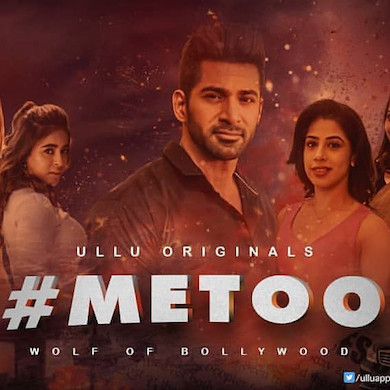 Metoo Wolf Of Bollywood 2019 Part 2 Complete Hindi 720p WEB-DL 700MB
