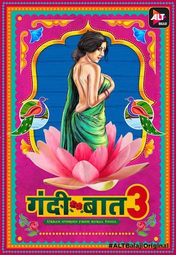 Gandii Baat 2019 S03 Hindi Complete 720p 480p WEB-DL 1.3GB