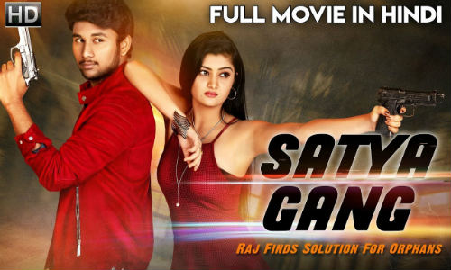 Satya Gang 2019 Hindi Dubbed 720p HDRip 800mb