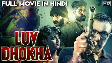 Luv Dhokha 2019 Hindi Dubbed 720p HDRip 850mb