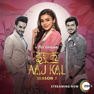 Ishq Aaj Kal 2019 S02 Hindi Complete 720p 480p WEB-DL 1.4GB