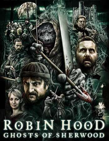 Robin Hood Ghosts of Sherwood 2012 Hindi Dual Audio BRRip Full Movie 720p Download