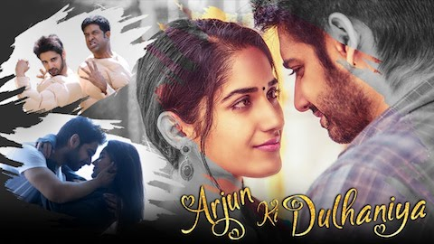 Arjun Ki Dulhaniya 2019 Hindi Dubbed 720p HDRip 850MB