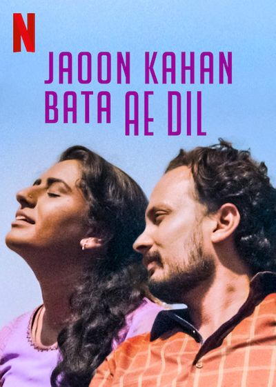Poster of Jaoon Kahan Bata Ae Dil 2019 Full Hindi Free Download Watch Online In HD Movie Download 720p HDRip