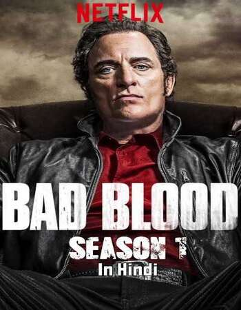 Bad Blood S01 Complete Hindi Dual Audio 720p Web-DL MSubs
