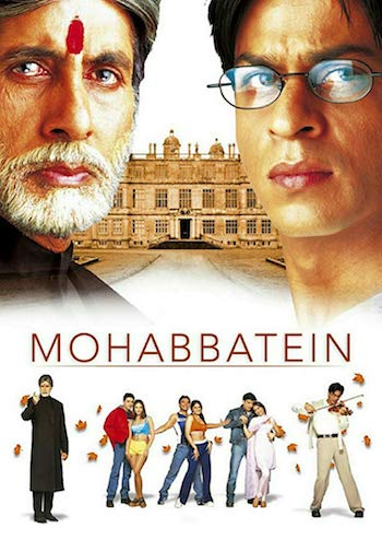 Mohabbatein 2000 Hindi Movie Download