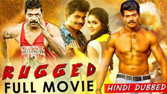 Rugged 2019 Hindi Dubbed 720p HDRip 950mb