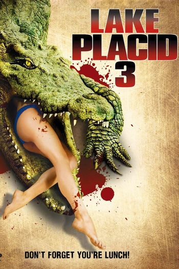 Poster of Lake Placid 3 2010 Full Hindi Dual Audio Movie Download TVRip 720p
