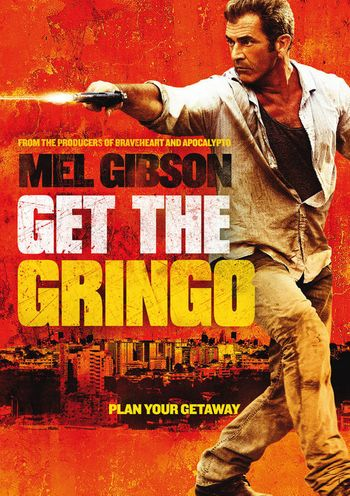 Poster of Get the Gringo 2012 Full Hindi Dual Audio Movie Download BluRay 720p