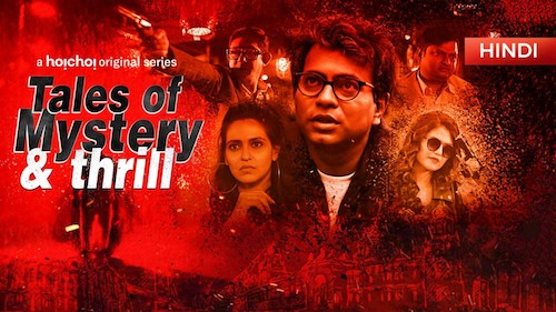 Tales of Mystery And Thrill S01 Hindi Complete 720p 480p WEB-DL 1.2GB