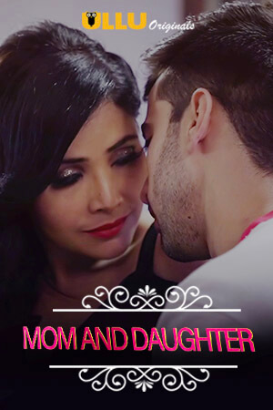 Charmsukh (Mom And Daughter) 2019 Season 1 Complete Hindi All Episodes Download
