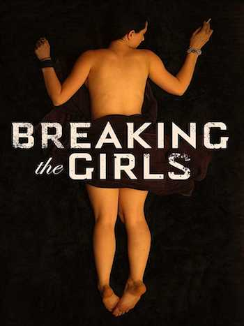 18+ Breaking the Girls 2013 English Full Movie Download