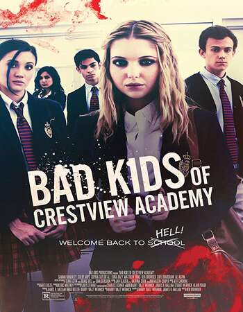 Bad Kids of Crestview Academy 2017 Hindi Dual Audio Web-DL Full Movie Download