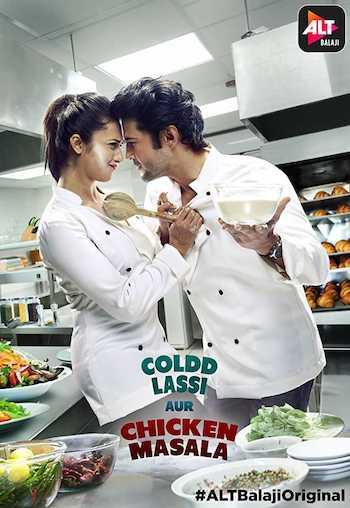 Coldd Lassi aur Chicken Masala 2019 S01 Complete WEB Series Download