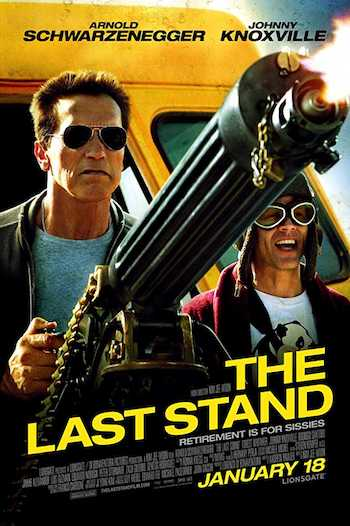 The Last Stand 2013 Dual Audio Hindi English BRRip 720p Movie Download