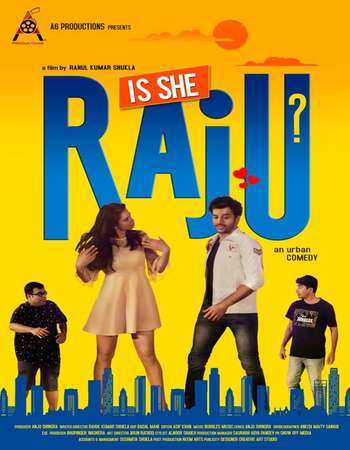Is She Raju 2019 Hindi 300MB HDRip 480p
