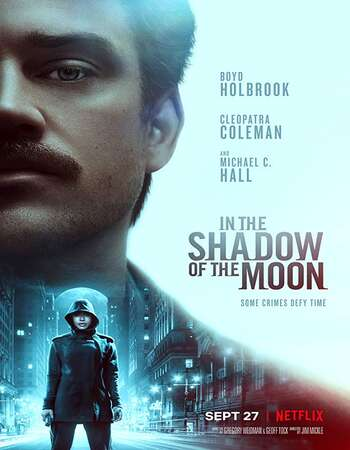In the Shadow of the Moon 2019 Hindi Dual Audio Web-DL Full Movie 720p HEVC Download