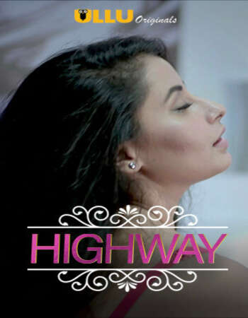 Charmsukh (Highway) 2019 Hindi S01 ULLU WEB Series Complete 720p HDRip x264