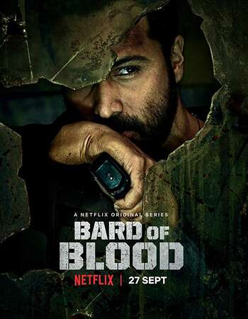 Bard of Blood 2019 Hindi Season 01 Complete 720p 480p HDRip ESubs