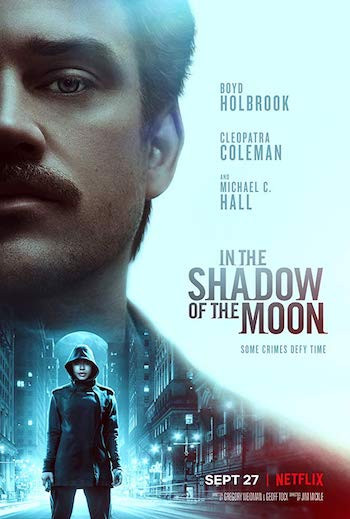 In The Shadow of The Moon 2019 Dual Audio Hindi Movie Download