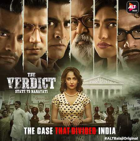 The Verdict State Vs Nanavati 2019 Hindi Season 01 Complete 720p 480p HDRip ESubs
