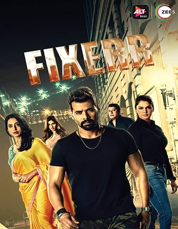 Fixerr 2019 Hindi Season 01 Complete 720p HDRip x264