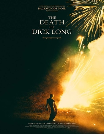 The Death of Dick Long 2019 Full English Movie 720p Download