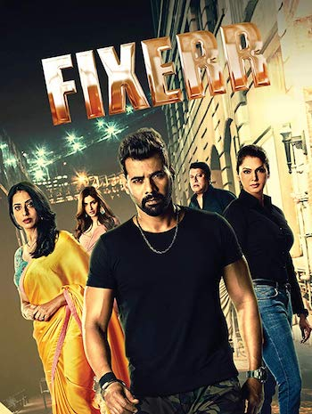 Fixerr 2019 S01 Hindi Complete 720p 480p WEB-DL 1.8GB