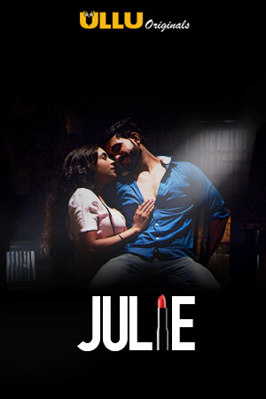 Julie 2019 S01 Hindi Complete 720p WEB-DL 500MB Download