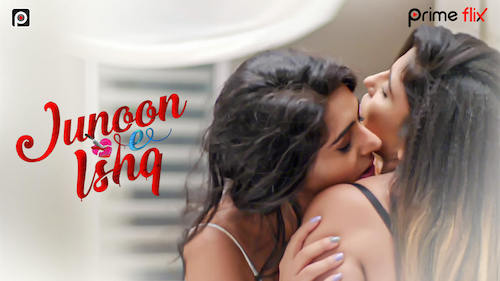 Junoon-E-Ishq 2019 S01 Primeflix Originals Hindi Web Series All Episodes