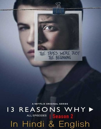 13 Reasons Why S02 Complete Hindi Dual Audio 720p Web-DL MSubs