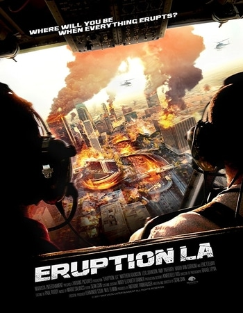 Eruption LA 2018 Hindi Dual Audio 280MB WEBRip 480p ESubs