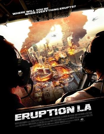 Eruption LA 2018 Hindi Dual Audio WEBRip Full Movie 480p Download