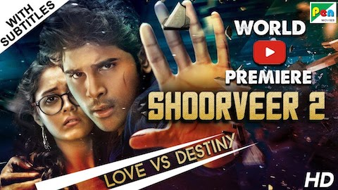 Shoorveer 2 (2019) Hindi Dubbed 720p HDRip 999MB
