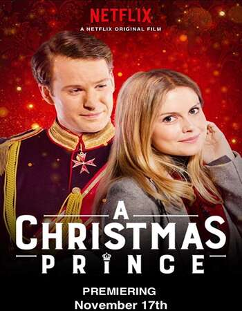 A Christmas Prince 2017 Hindi Dual Audio Web-DL Full Movie Download