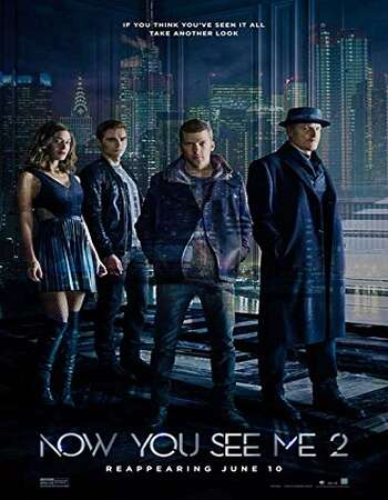Now You See Me 2 2016 Hindi Dual Audio BRRip Full Movie 720p Download