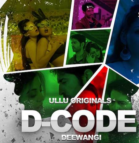 D-Code Deewangi 2019 UllU Originals Hindi Web Series All Episodes