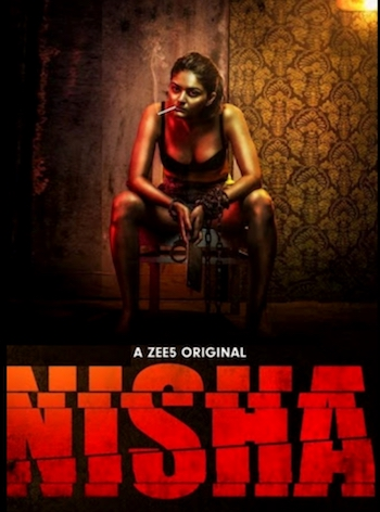 Nisha 2019 S01 Hindi Complete 720p 480p WEB-DL 1.3GB