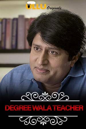 Charmsukh (Degree Wala Teacher) 2019 Hindi S01 ULLU WEB Series 720p HDRip x264