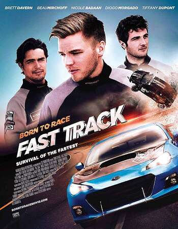 Born to Race Fast Track 2014 Hindi Dual Audio BRRip Full Movie 300mb Download