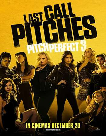 Pitch Perfect 3 2017 Hindi Dual Audio 500MB BluRay 720p ESubs HEVC