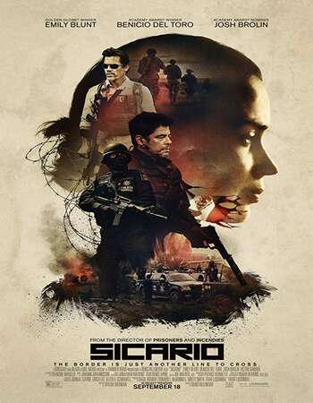 Sicario 2015 Hindi Dual Audio 600MB BluRay 720p ESubs HEVC
