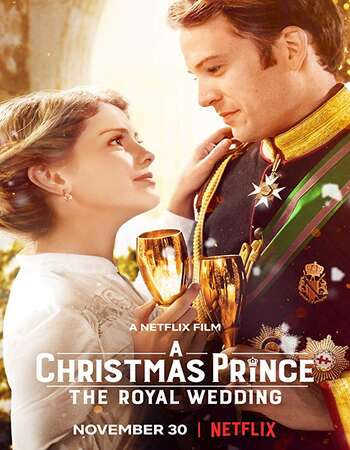 A Christmas Prince The Royal Wedding 2018 Hindi Dual Audio 450MB Web-DL 720p ESubs HEVC