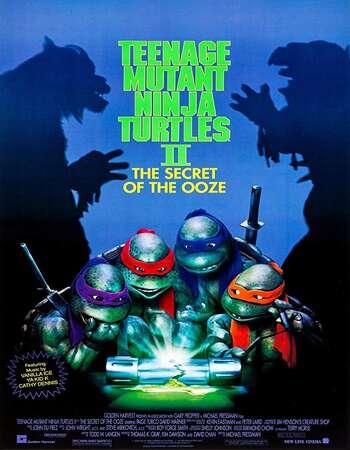 Teenage Mutant Ninja Turtles II The Secret of the Ooze 1991 Hindi Dual Audio BRRip Full Movie 720p Download