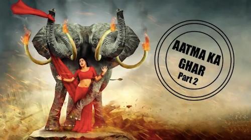Aatma Ka Ghar 2 (2019) Hindi Dubbed Full Movie Download
